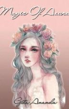 Magic Of Azura by GitaaAnanda