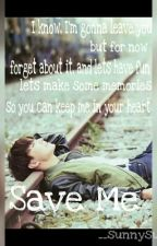 Save Me by __sunnysunshine