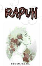 RAPUH [One Shoot] by FerdinandD975