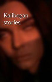Kalibogan stories by PeterTervan69