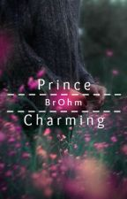 Prince Charming (BrOhm) by TheHobbitSenpai