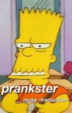 prankster ; muke -traducción- by trexmuke