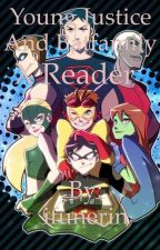 Young justice and batfamily x reader ON HOLD!!!!!!!!!!! by ifunerin