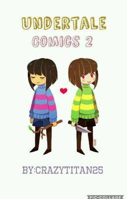đọc Truyện Undertale Comics 2 Crazytitan25