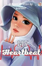 My HeartBeat COMPELETED [PDF] by AzieraHill_wita