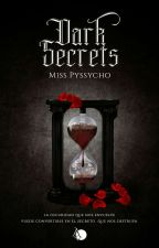 Dark Secrets [BREATHLESS 1] by MissPshyco