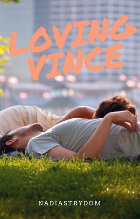 Loving Vince (SEAL Love Book 2)  by NadiaStrydom