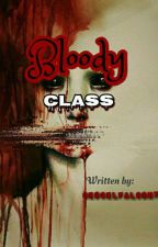 BLOODY CLASS (EDITING) by CescelFalcon7