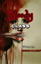 BLOODY CLASS (EDITING) by CescelFalcon7