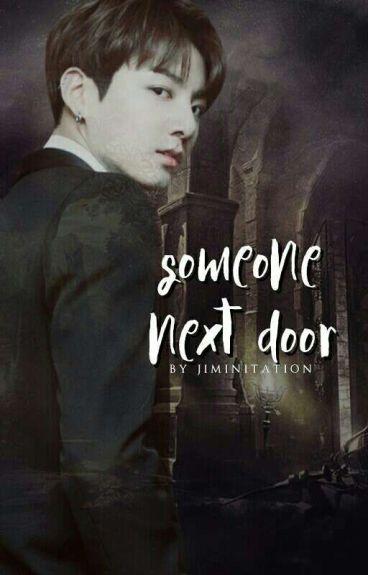 someone next door || vmin