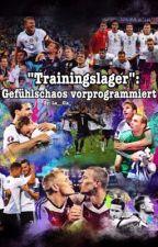 """Trainingslager"" : Gefühlschaos vorprogrammiert! by xluciaramos"
