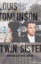 Louis Tomlinsons Twin Sister by JhanelleTurdanes6