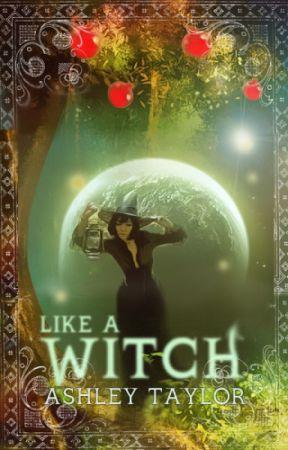 Like A Witch: by Serayna