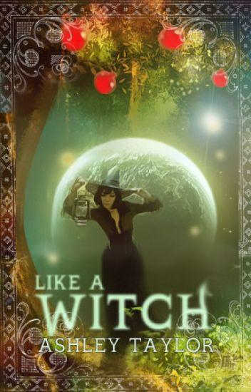Like A Witch: