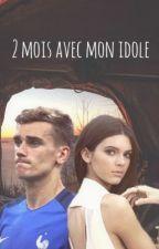 2 Mois Avec Mon Idole by oceanecarreira