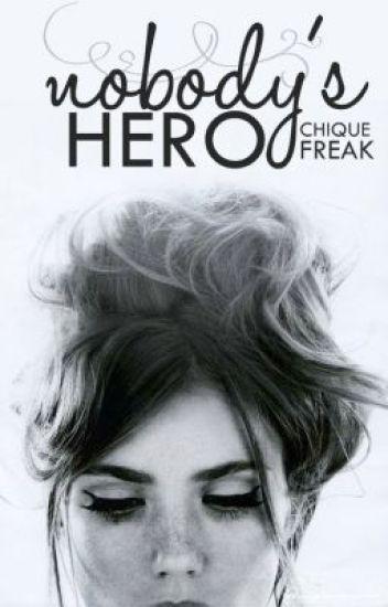 Nobody's Hero | ✓