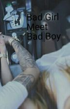 Bad girl meet Bad boy *Editing* by Stay_Weird123