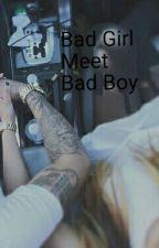 Bad girl meet Bad boy *Editing* by Stay_Weird123