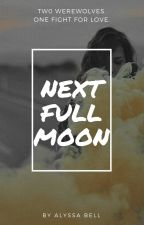 Next Full Moon {Remus Lupin} by -OwlGranger