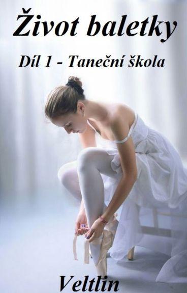Život baletky Díl 1 - Taneční škola