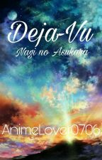 Deja-Vu; Nagi No Asukara by AnimeLover0706