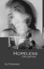 Hopeless (WIRD ÜBERARBEITET) by Freakaey