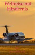 Weltreise mit Hindernissen  by draussenmitbuch