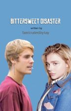 Bittersweet Disaster (Justin Bieber Fanfiction #COMPLETED) by fascinatedbytay