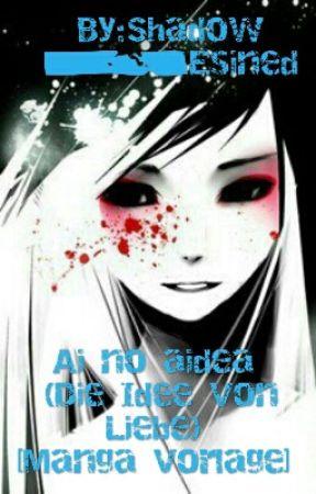 Ai no aidea (Die Idee Von Liebe)[Manga Vorlage] - Eigentlicher ...