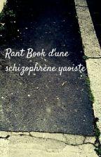 Rant Book d'un schizophrène yaoiste by 707ldf