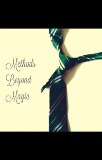 Methods Beyond Magic