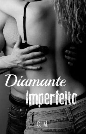 Diamante Imperfeito  by Zoellas2