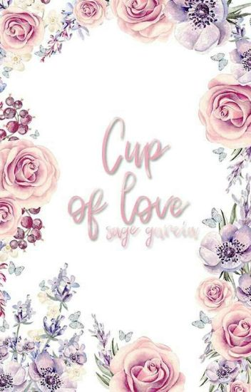 Cups of Love [MARKDY]