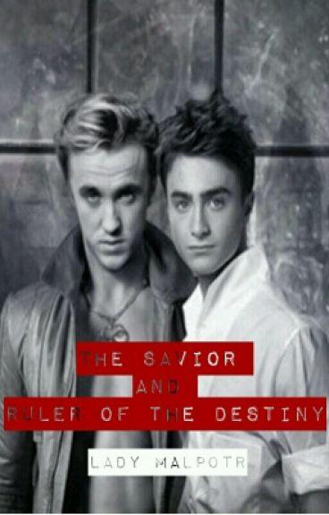 The savior and Ruler of the destiny (Hiatus)