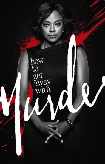 How to get away with murder quotes rubi wattpad how to get away with murder quotes ccuart Gallery