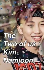 The two of us; Namjoon by Strong_Power