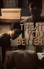 Treat You Better • Shawn Mendes ✔️ by neighborhoxd-