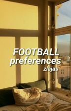 Football Preferences  by jeaangrey