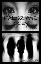 Fałszywe oczy by Willczek