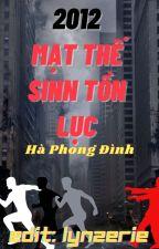 [Edit] 2012 Mạt Thế Sinh Tồn Lục [Đam mỹ] by duongquannghiii