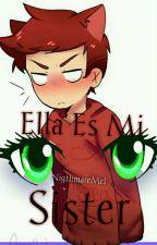 Ella Es Mi Sister(Foxy FNAFHS) by NigthmareMel