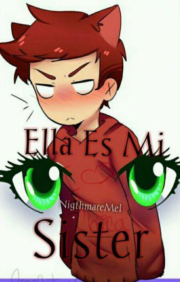 Ella Es Mi Sister(Foxy FNAFHS)