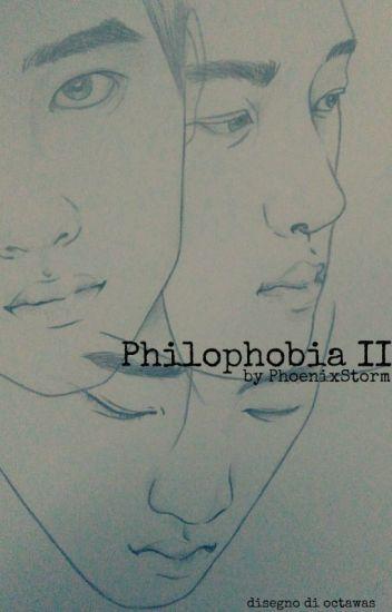 Philophobia II