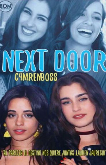 next door; camren