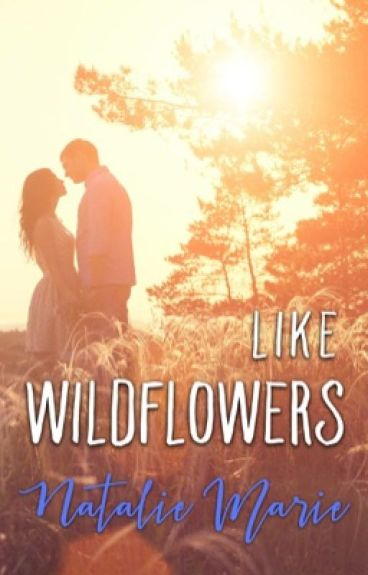 Like Wildflowers by natmarie