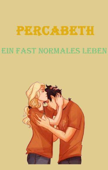 Percabeth ~ Ein fast normales Leben