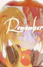 Remember Me ║SasuNaru║ by Chiyuki621