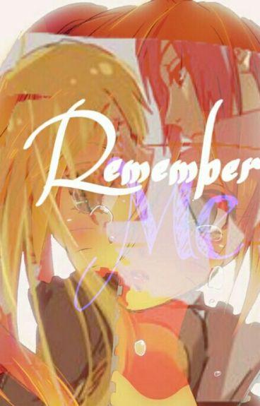 Remember Me ║SasuNaru║