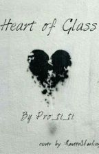 Heart Of Glass by Pro_ti_ti