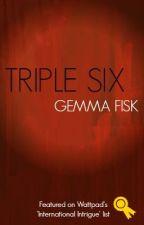 Triple Six by FiskLiterary